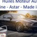 Huiles Moteur Automobile - Astar - Made in Europe